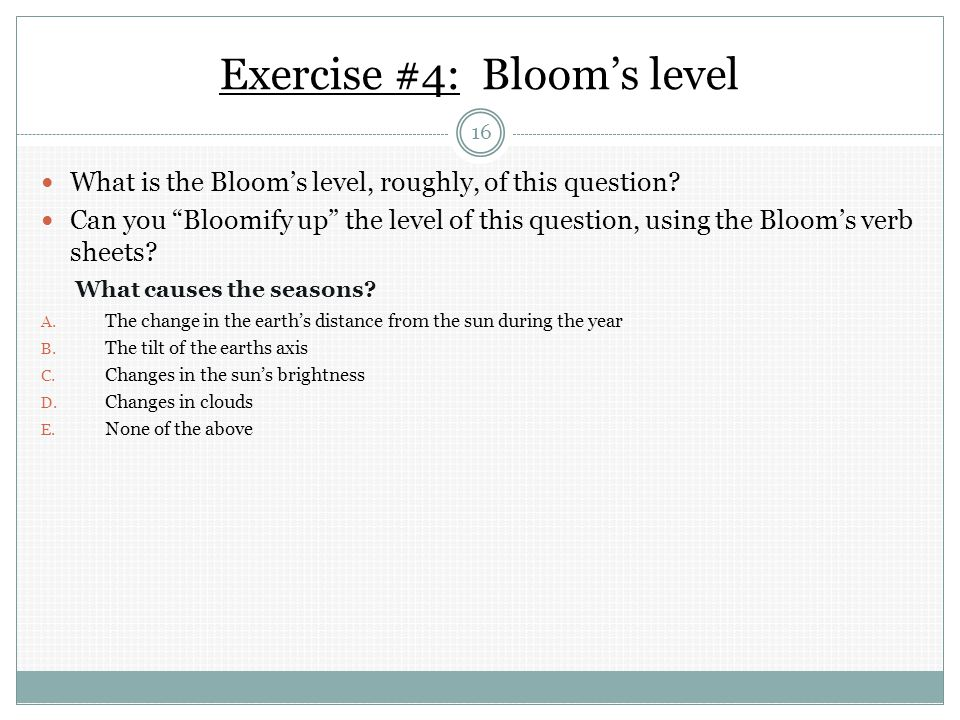 Exercise #4: Bloom's level What is the Bloom's level, roughly, of this question.