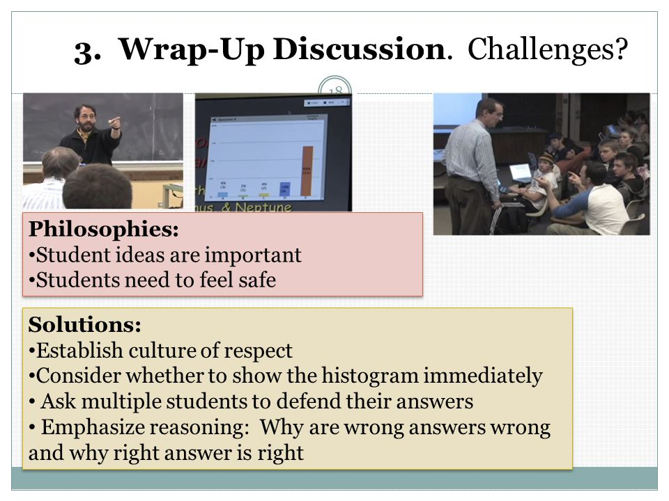 3. Wrap-Up Discussion. Challenges.