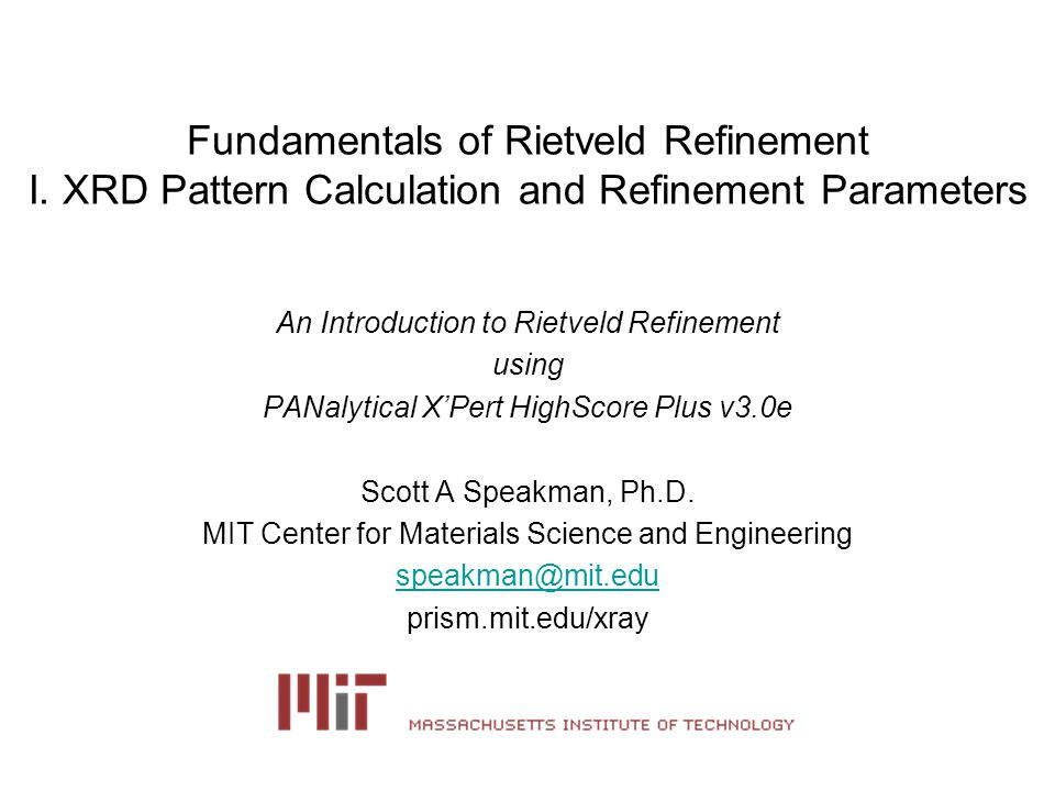 Fundamentals of Rietveld Refinement I.