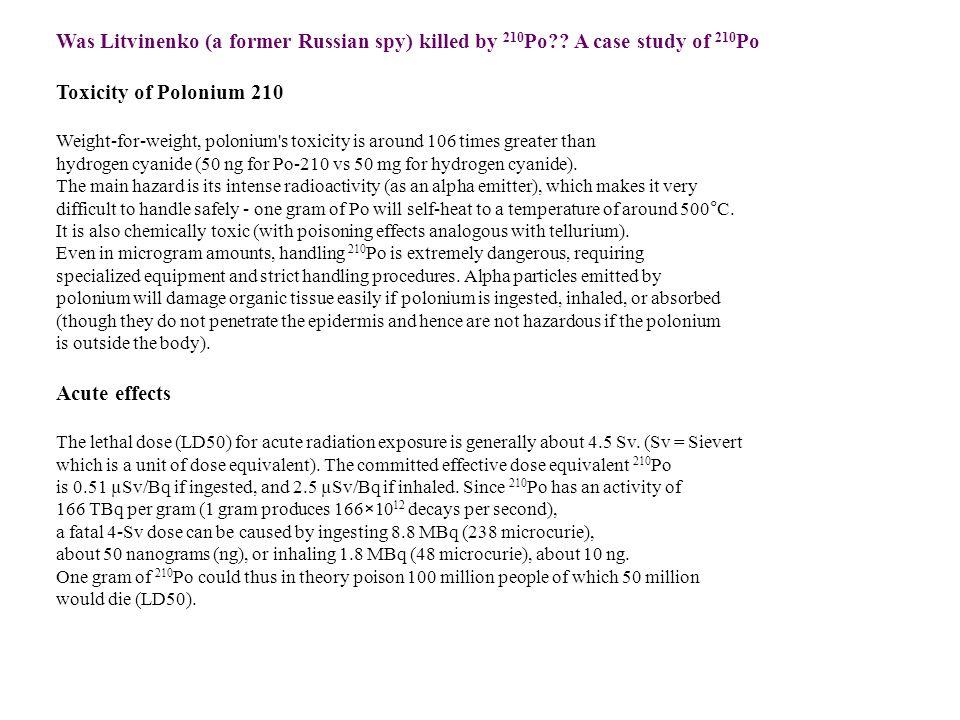 Was Litvinenko (a former Russian spy) killed by 210 Po?.