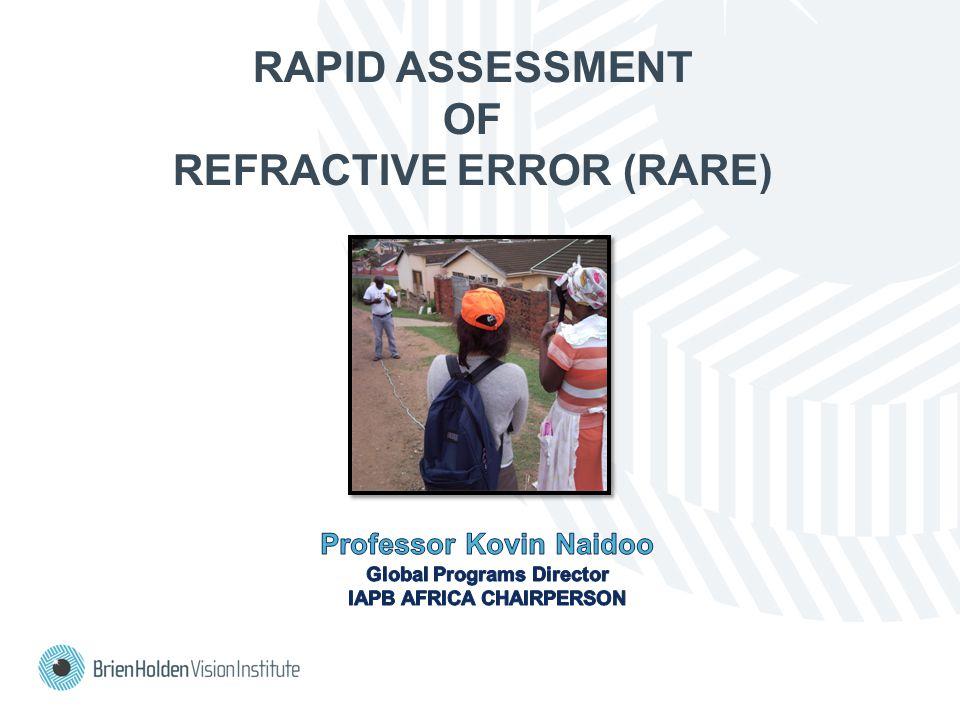 RAPID ASSESSMENT OF REFRACTIVE ERROR (RARE)