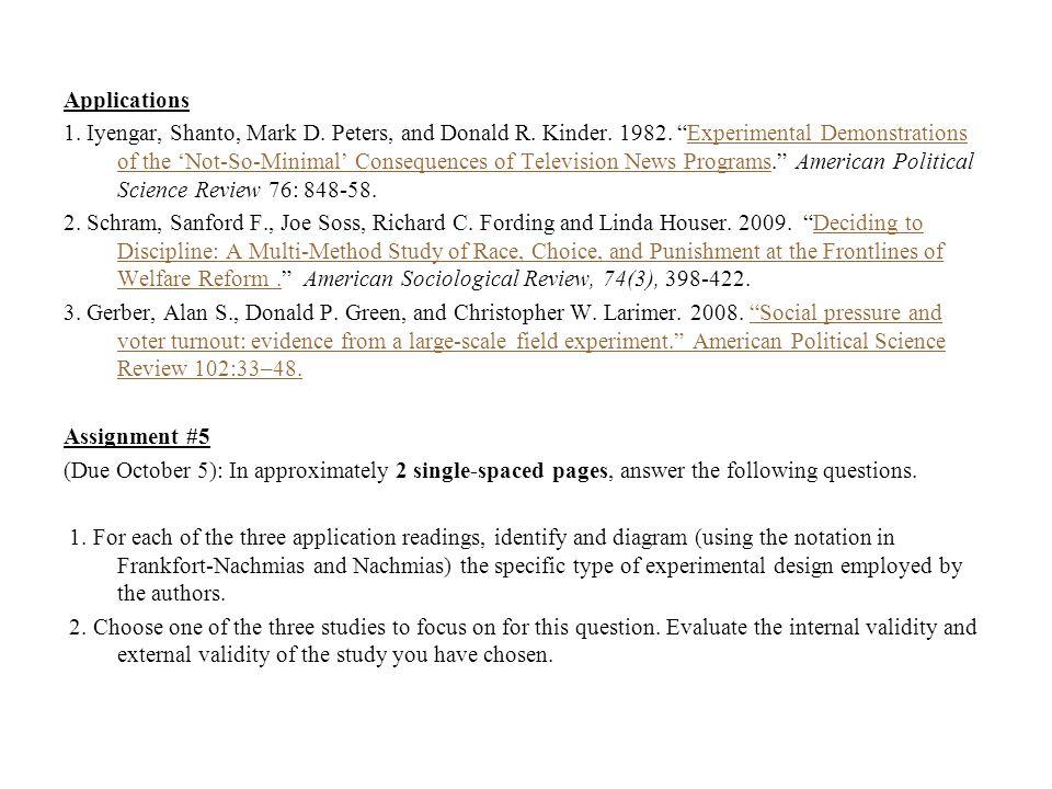 Applications 1. Iyengar, Shanto, Mark D. Peters, and Donald R.