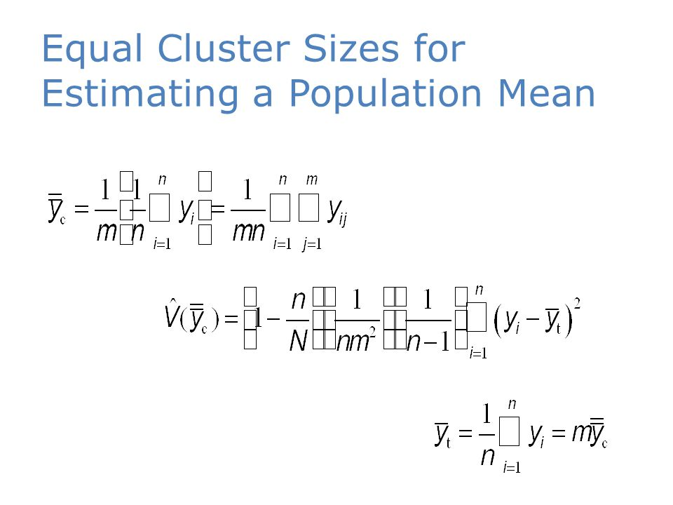 Equal Cluster Sizes for Estimating a Population Mean