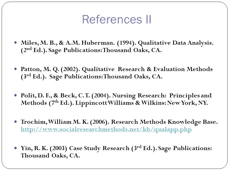 References II Miles, M. B., & A.M. Huberman. (1994).