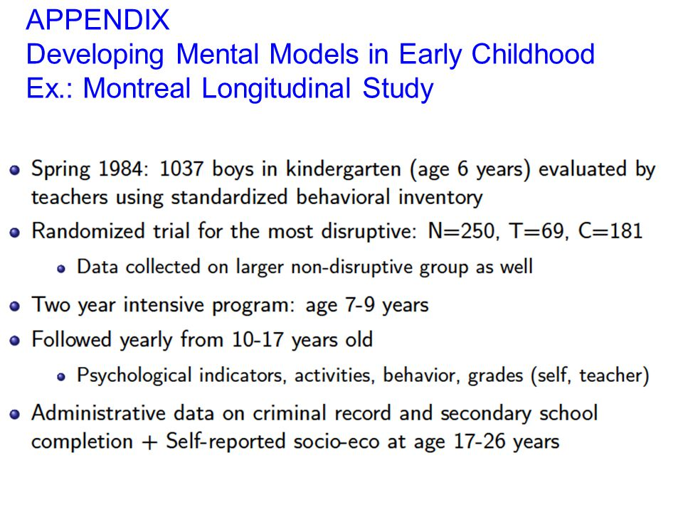 APPENDIX Developing Mental Models in Early Childhood Ex.: Montreal Longitudinal Study