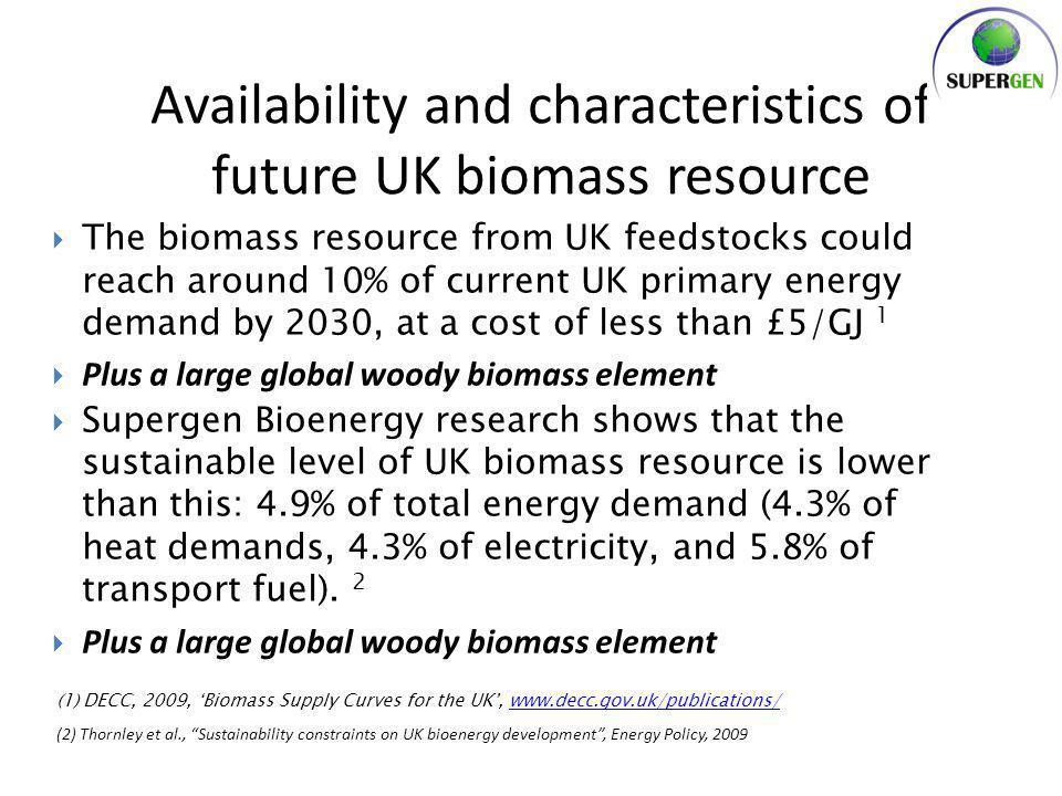  Making efficient use of available waste often maximizes sustainability benefits, particularly greenhouse gas balances Future feedstocks (1)