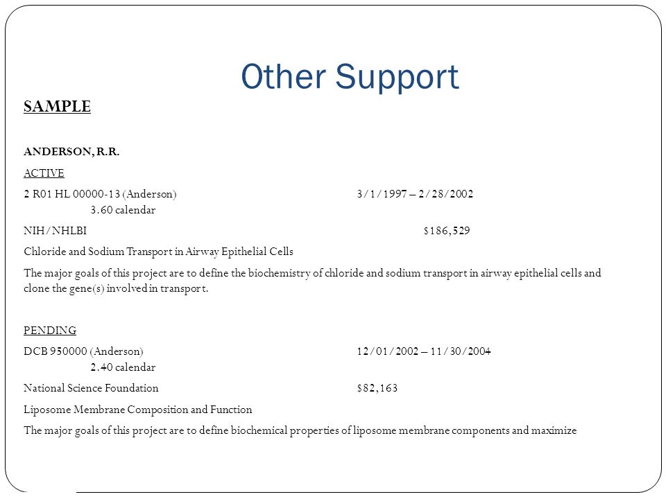 Other Support Effort vs.Salary Over-commitment – Cannot exceed 12 calendar months active support.