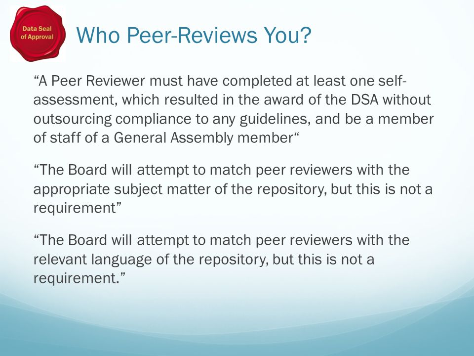 Guidance for Peer Reviewers Does the self-assessment statement correspond to the Guideline in question.