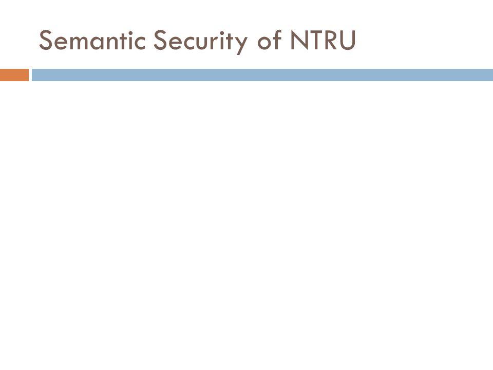 Semantic Security of NTRU