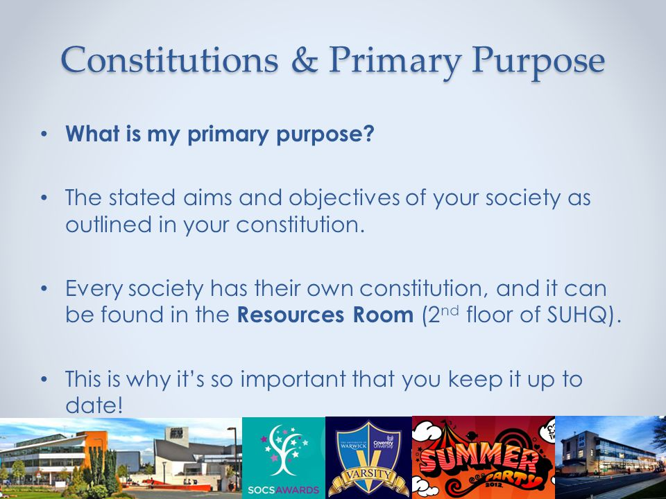 Constitutions & Primary Purpose What is my primary purpose.