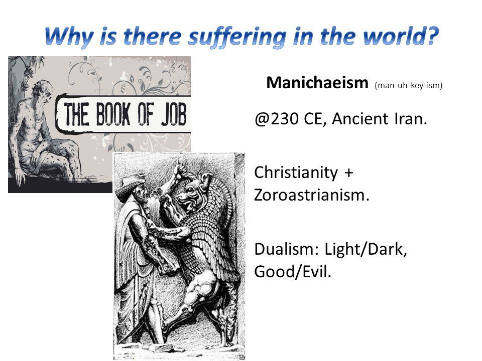 @230 CE, Ancient Iran. Christianity + Zoroastrianism.