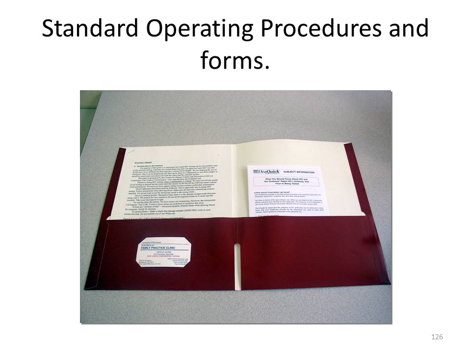 Standard Operating Procedures and forms. 126
