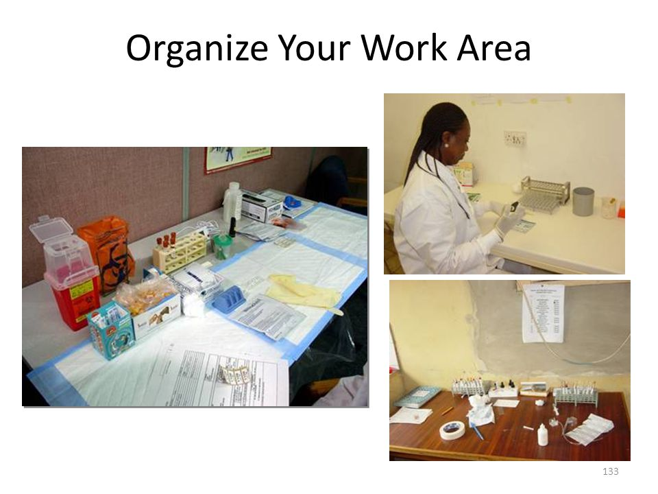 Organize Your Work Area 133