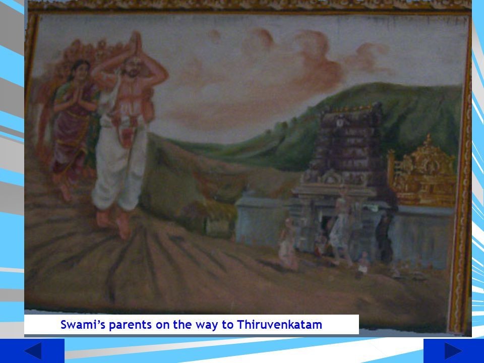 At the age of 21, Sri Desika was married to a beautiful girl called Thirumangai or Kanakavalli.