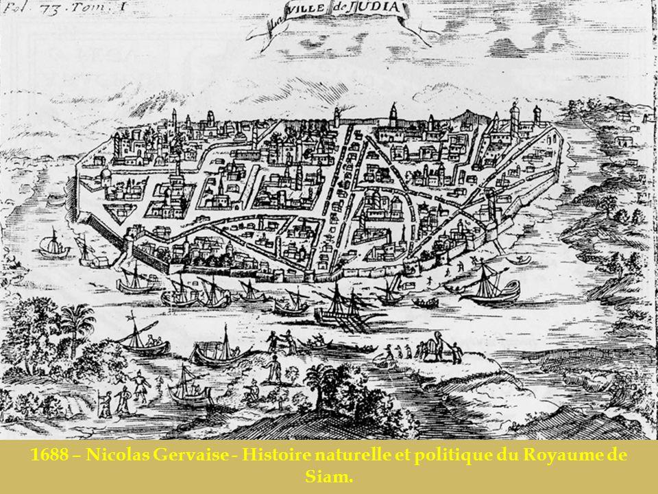 1688 – Nicolas Gervaise - Histoire naturelle et politique du Royaume de Siam..