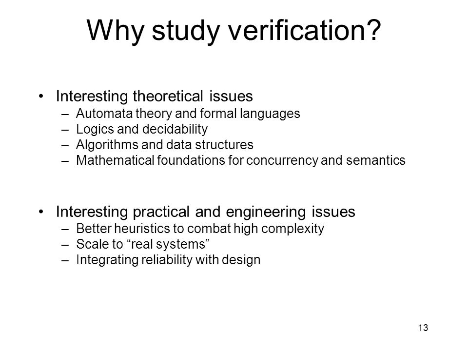 13 Why study verification.