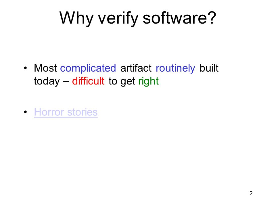 2 Why verify software.