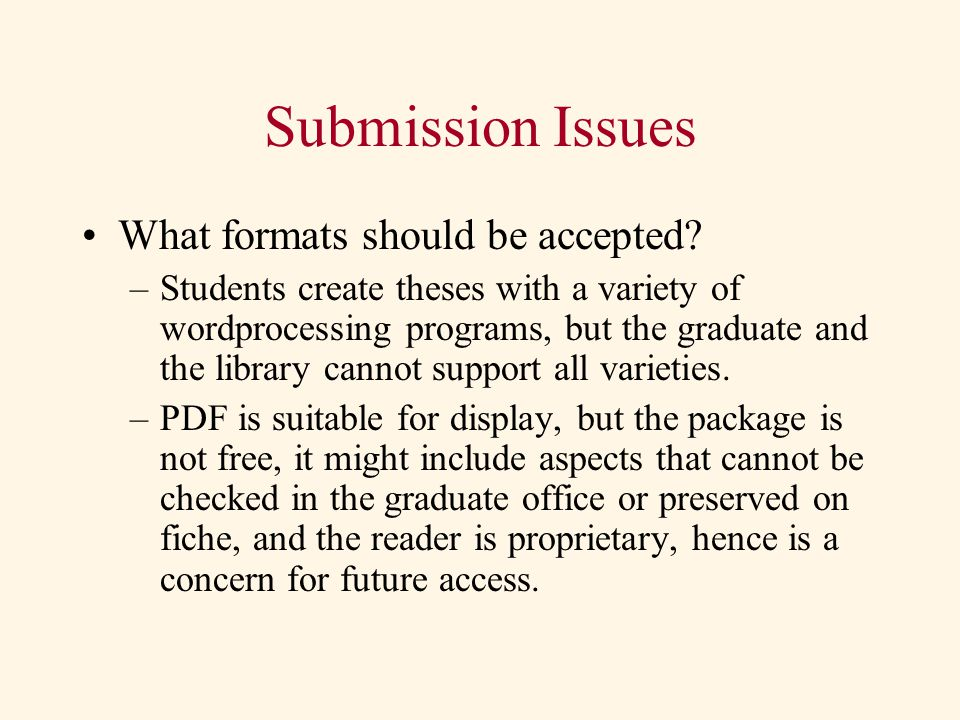 Submission Issues What formats should be accepted.