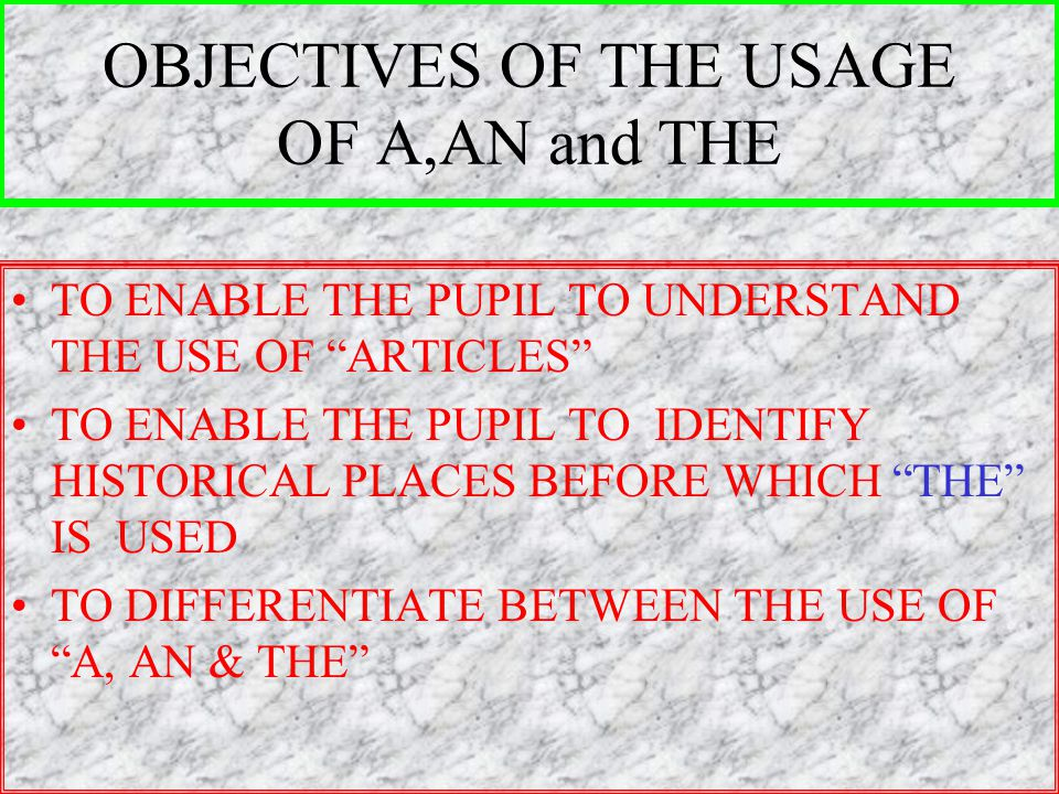 SUBJECT--ENGLISH TOPIC:GRAMMAR SUB-TOPIC:USE OF ARTICLES AUTHER:NARESH SINGH NO.