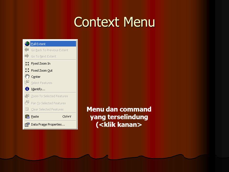 Context Menu Menu dan command yang terselindung (