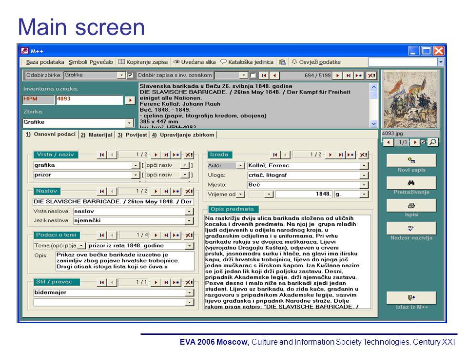 EVA 2006 Moscow, Culture and Information Society Technologies. Century XXI Main screen