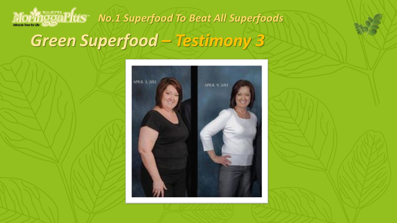 Green Superfood – Testimony 3 No.1 Superfood To Beat All Superfoods