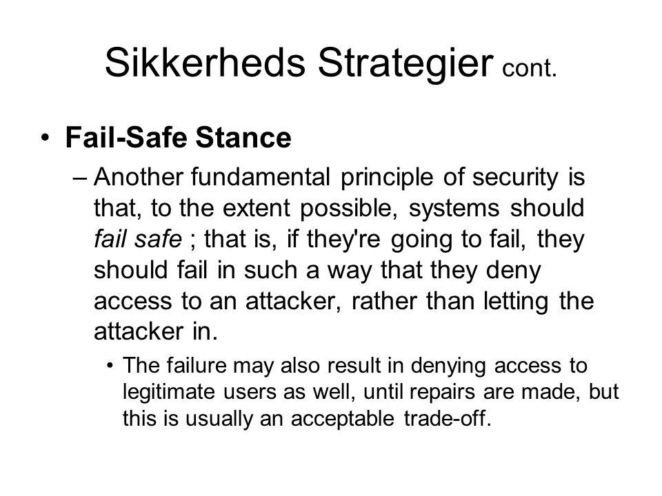 Sikkerheds Strategier cont.