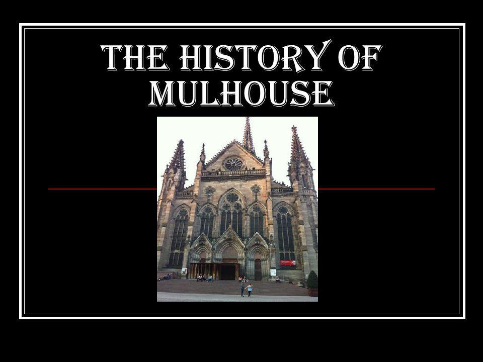 The setting up of Mulhouse Mulhouse was created in 803.