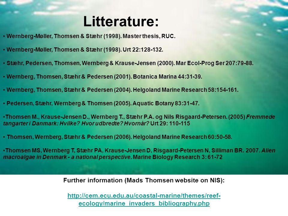 Litterature: Wernberg-Møller, Thomsen & Stæhr (1998). Master thesis, RUC. Wernberg-Møller, Thomsen & Stæhr (1998). Urt 22:128-132. Stæhr, Pedersen, Th