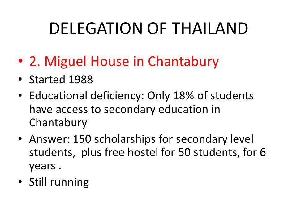 DELEGATION OF THAILAND 2.