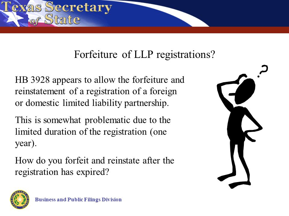 Business and Public Filings Division Forfeiture of LLP registrations.