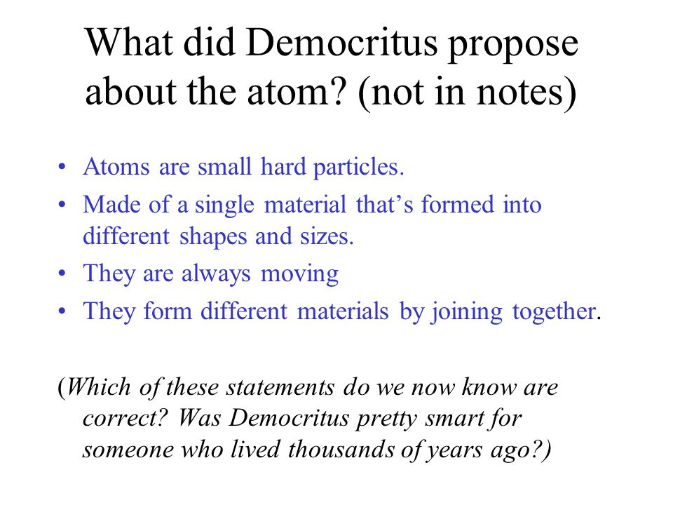 The Modern Theory of the Atom Electrons travel in regions called electron clouds You cannot predict exactly where an electron will be found http://www.fearofphysics.com/Atom/atom3.html
