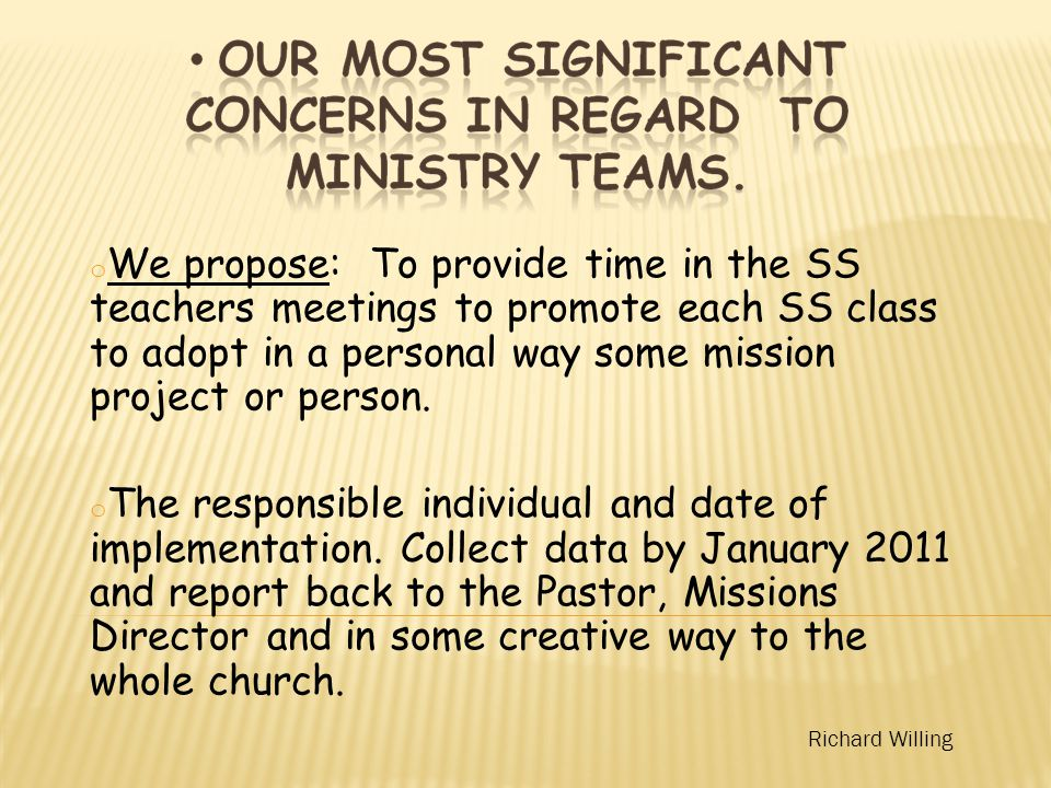 o We propose: To provide time in the SS teachers meetings to promote each SS class to adopt in a personal way some mission project or person.