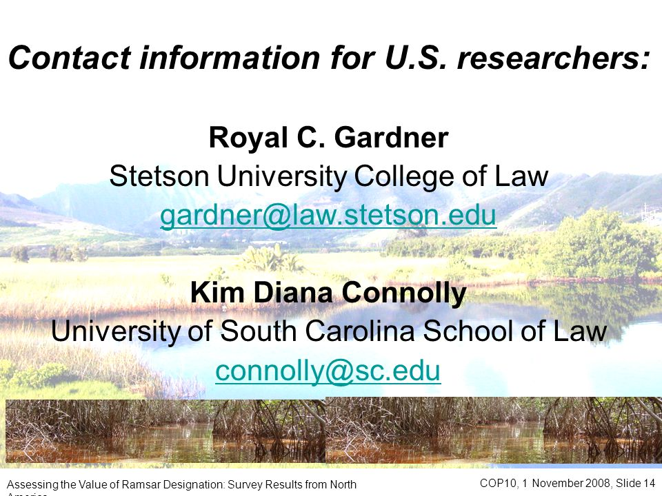 Contact information for U.S. researchers : Royal C.