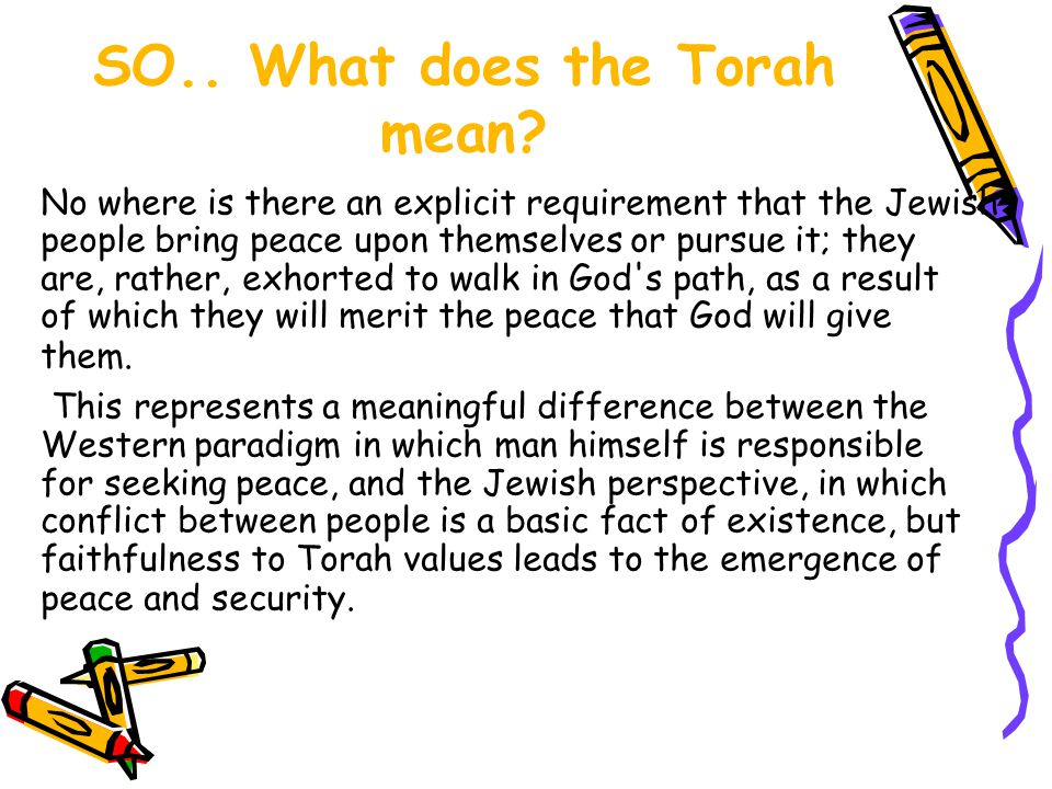 SO.. What does the Torah mean.
