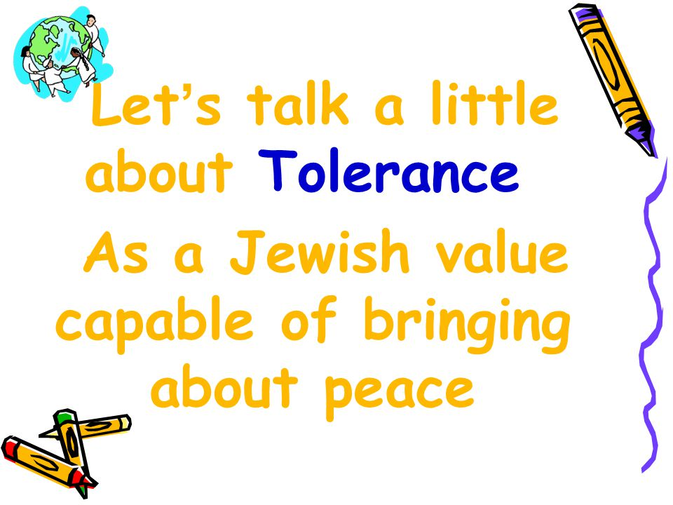 The aspiration for peace is based on the ideas of tolerance and reconciliation.