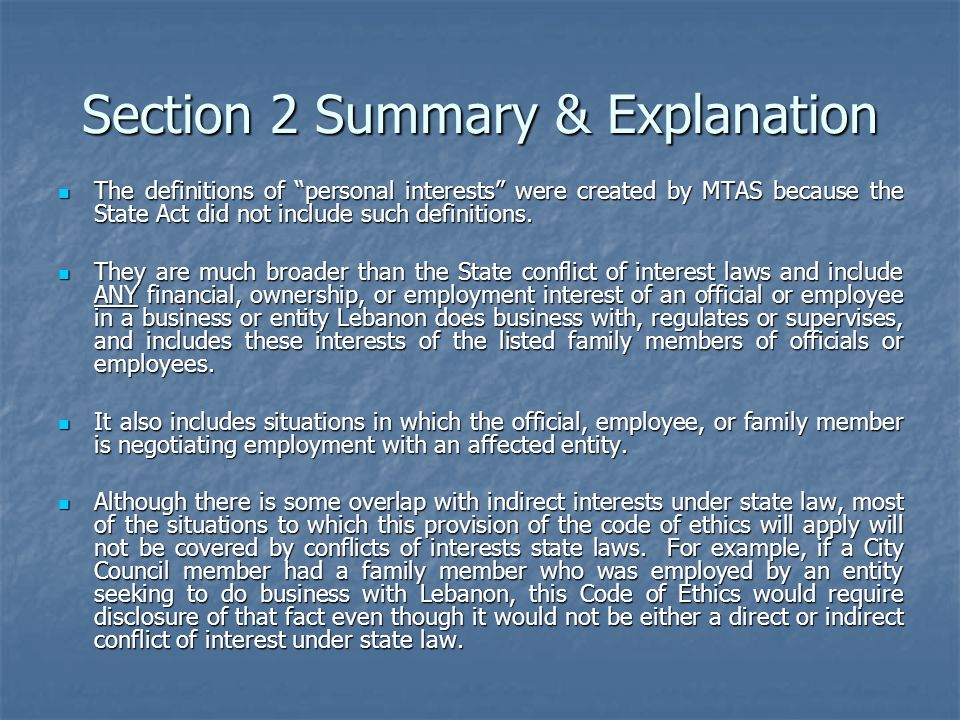 Section 2 Summary & Explanation The definitions of personal interests were created by MTAS because the State Act did not include such definitions.