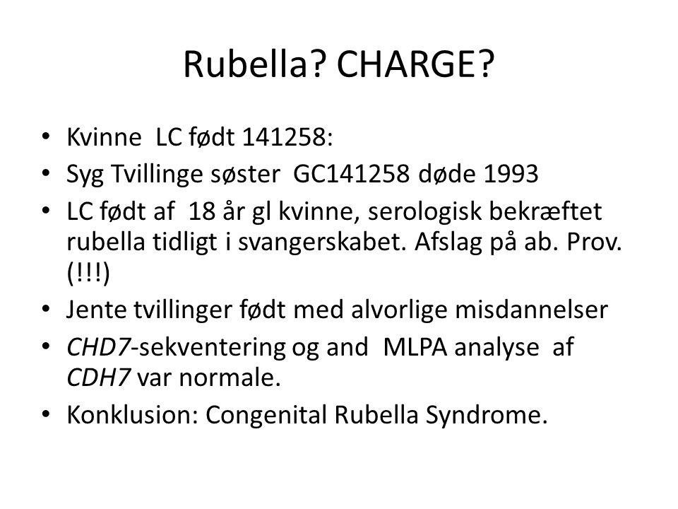 Rubella. CHARGE.