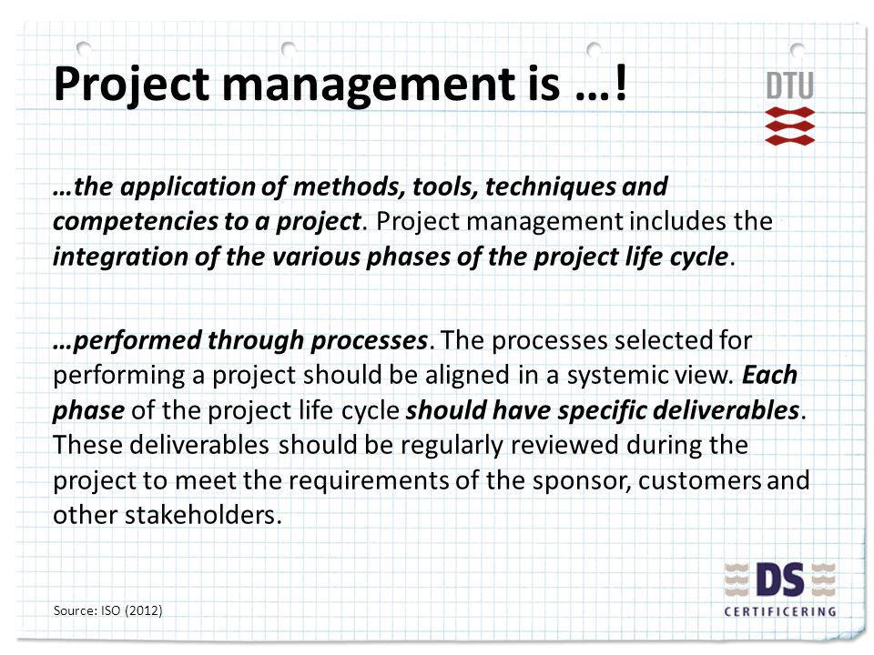 Project management is ….