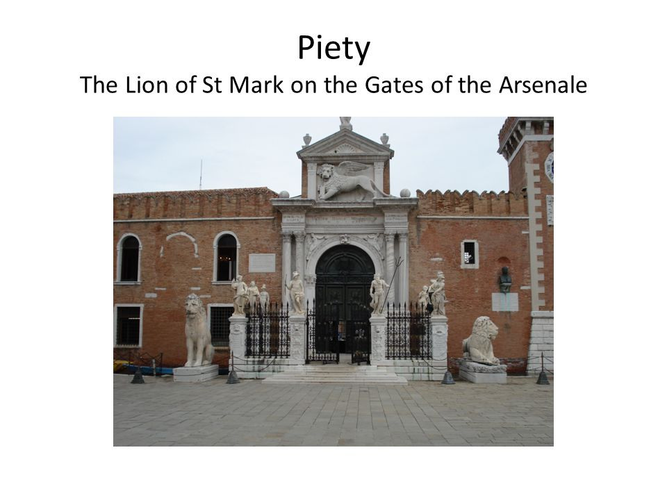 Piety The Lion of St Mark on the Gates of the Arsenale