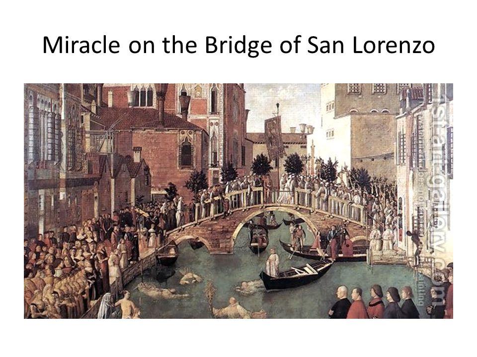 Miracle on the Bridge of San Lorenzo