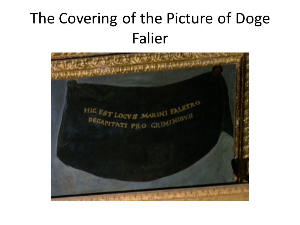 The Covering of the Picture of Doge Falier