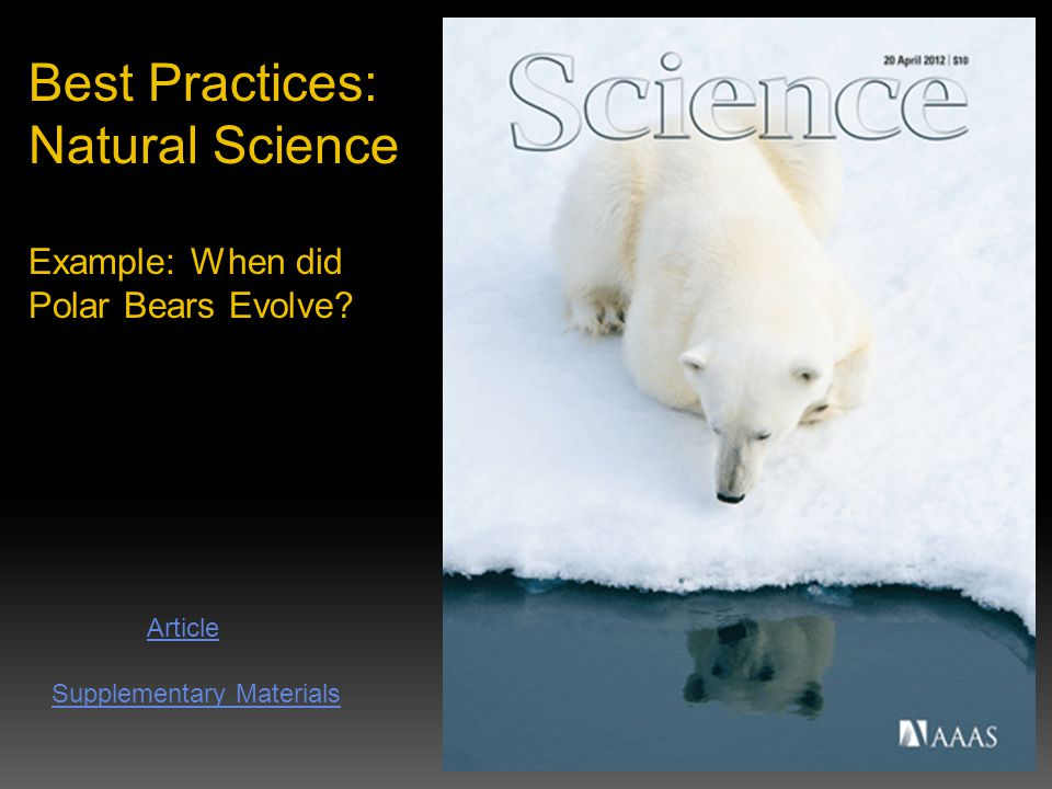Best Practices: Natural Science Example: When did Polar Bears Evolve.