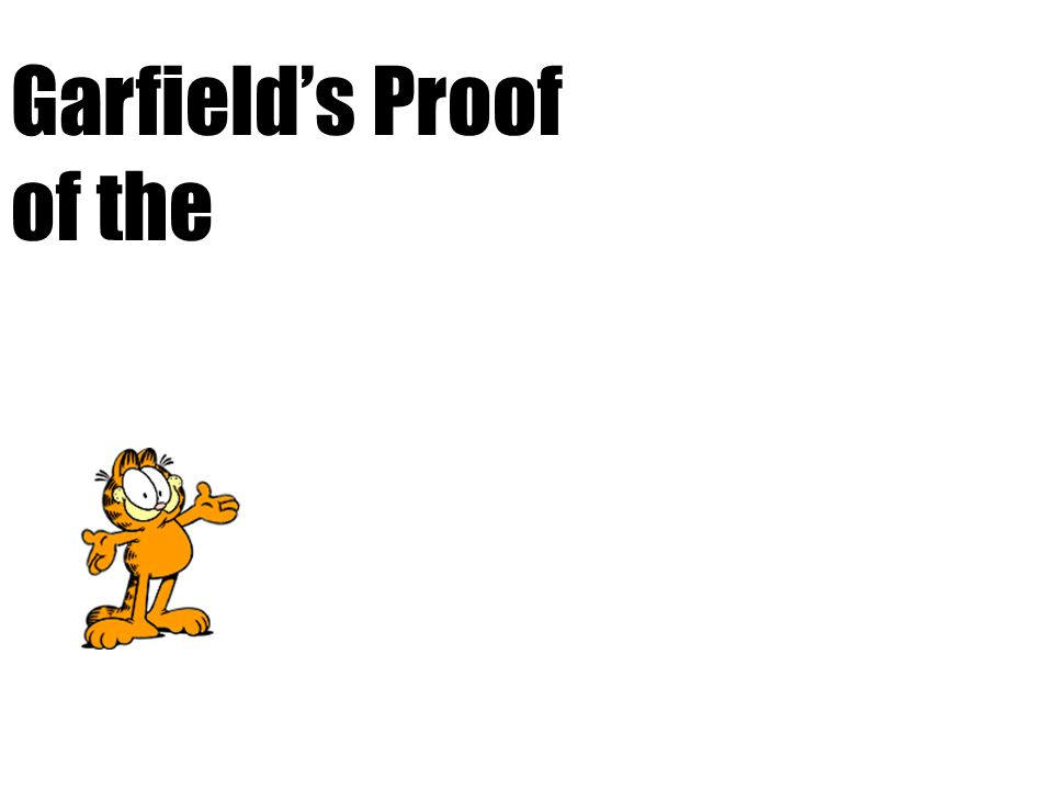 See Garfield eat Pie A See Garfield eat Pie B