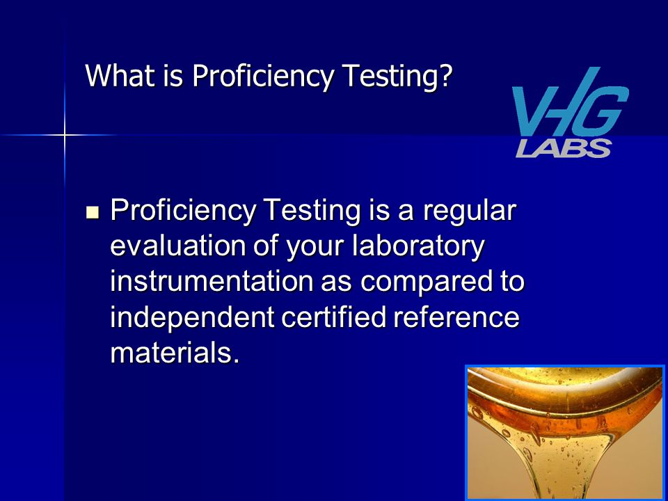 What is Proficiency Testing.