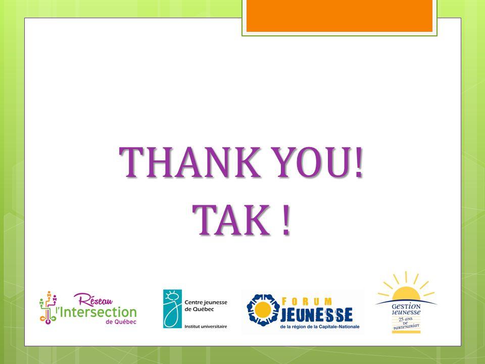 THANK YOU! TAK !