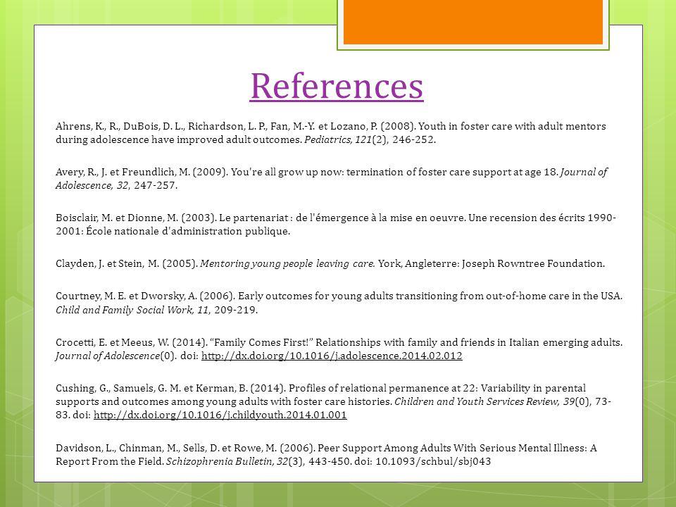 References Ahrens, K., R., DuBois, D. L., Richardson, L.