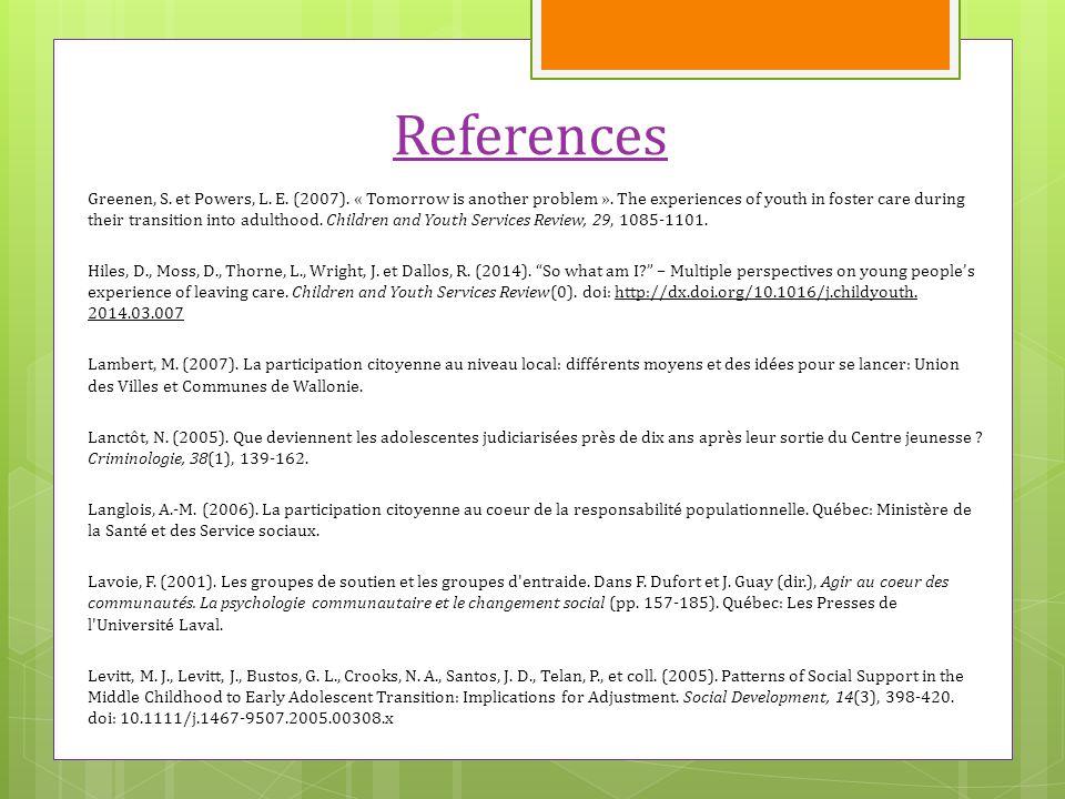 References Greenen, S. et Powers, L. E. (2007).