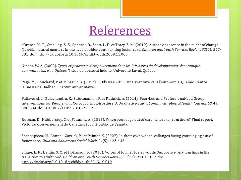 References Munson, M. R., Smalling, S. E., Spencer, R., Scott, L.