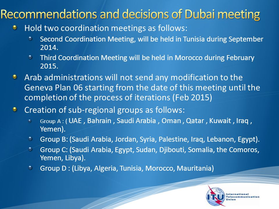 Today and tomorrow: coordination among ASMG administrations and preparation of the requirements (Iteration 7).